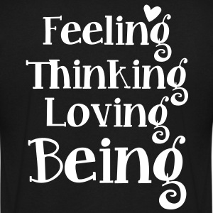 feeling thinking loving being T-Shirts - Men's V-Neck T-Shirt by Canvas