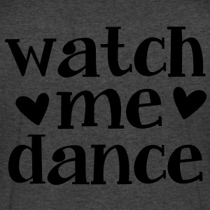 WATCH ME DANCE  T-Shirts - Men's V-Neck T-Shirt by Canvas