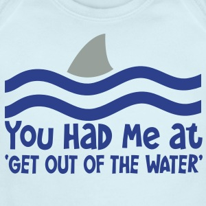 YOU HAD ME AT GET OUT OF THE WATER shark fin Baby Bodysuits - Short Sleeve Baby Bodysuit