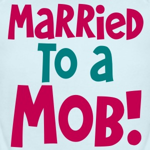 MARRIED TO A MOB! great for new husband or wife Baby Bodysuits - Short Sleeve Baby Bodysuit