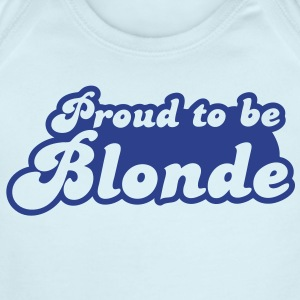 Proud to be Blonde Baby Bodysuits - Short Sleeve Baby Bodysuit