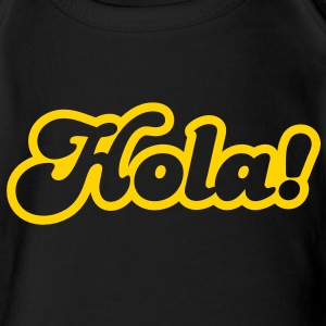 hola! Spanish for Hello! Baby Bodysuits - Short Sleeve Baby Bodysuit