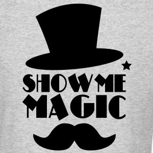 SHOW ME MAGIC top hat and moustache Long Sleeve Shirts - Men's Long Sleeve T-Shirt by Next Level