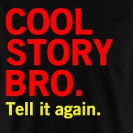 Design ~ Men Cool Story Bro Shirt