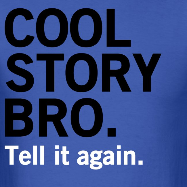 Men Cool Story Bro Shirt