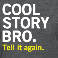 Design ~ Female Cool Story Bro Shirt