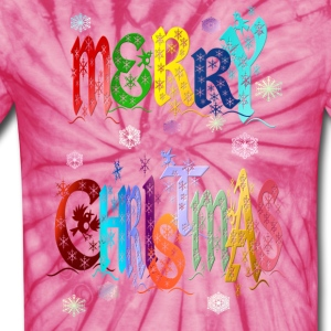 A Very Colorful Merry Christmas - Unisex Tie Dye T-Shirt