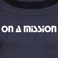 Design ~ Women's On A Mission Sweater