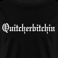 Design ~ Quitcherbitchin