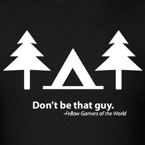 Don't be that guy (Shirt) - Men's T-Shirt