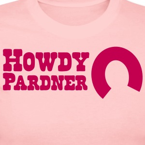 howdy pardner partner welcome! Long Sleeve Shirts - Women's Long Sleeve Jersey T-Shirt