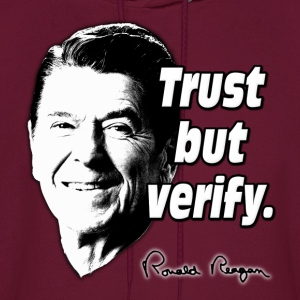 Ronald Reagan Trust But Verify Hoodies - Men's Hoodie