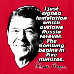 Ronald Reagan Quote Bombing Begins in Five Minutes Kids' Shirts - Kids' T-Shirt