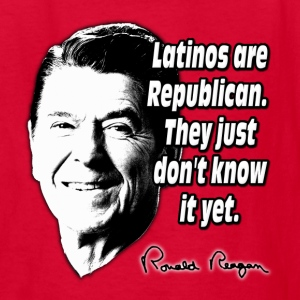 Reagan Quote Latinos Are Republican Kids' Shirts - Kids' T-Shirt