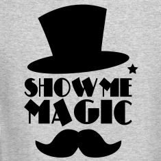 SHOW ME MAGIC top hat and moustache Long Sleeve Shirts