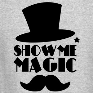 SHOW ME MAGIC top hat and moustache Long Sleeve Shirts - Crewneck Sweatshirt