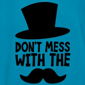 Don't MESS WITH THE MOUSTACHE Kids' Shirts - Kids' T-Shirt