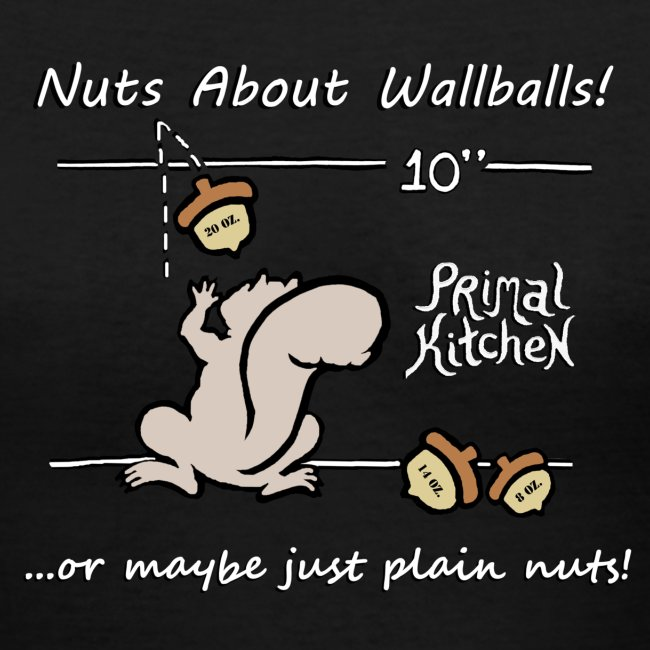 "Paleo Women's Primal Kitchen ""Nuts About Wallballs"" V-Neck Shirt"