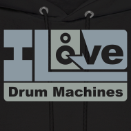 Design ~ Twisted Tools I Love Drum Machines - Hoodie