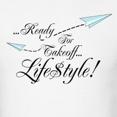 Simple Ready For Takeoff Lifestyle T-Shirts