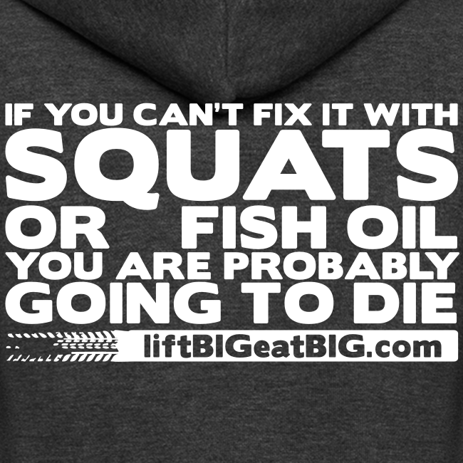 Squats and fish oil