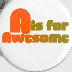 A is for Awesome - Small Buttons