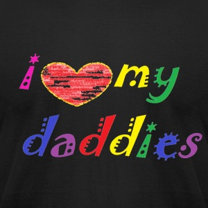 love daddies T-Shirts - Men's T-Shirt by American Apparel