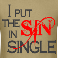 Design ~ I Put The Sin In Single