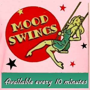 Mood Swings - Women's T-Shirt