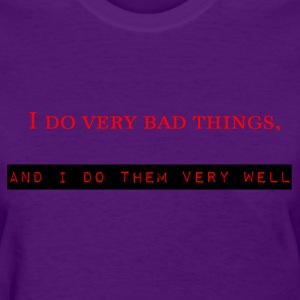 At Least I'm Good At Them - Women's T-Shirt