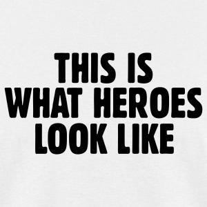 This is what heroes look like