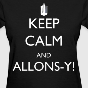 Keep Calm and Allons-y! - Women's T-Shirt