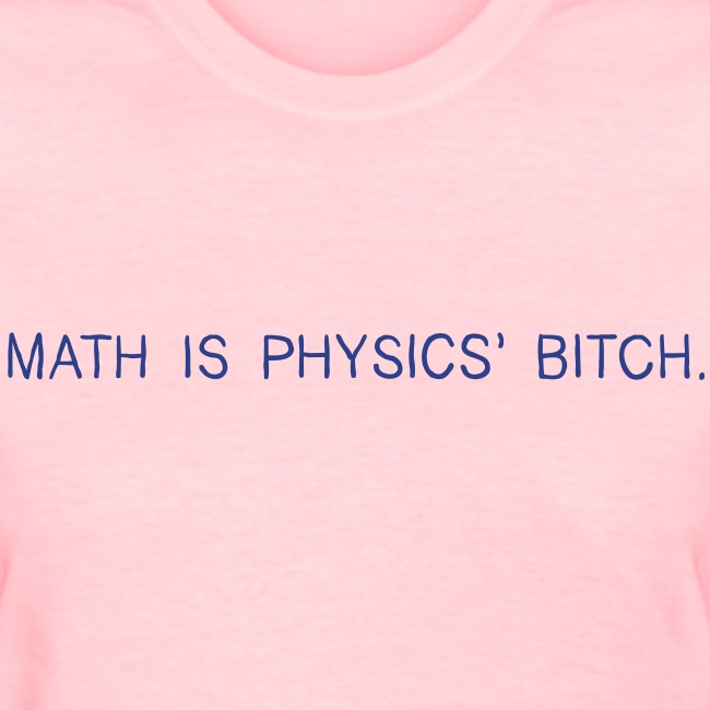 Physics' Bitch