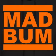 Design ~ Mad Bum Black Hooded Sweatshirt