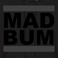 Design ~ Mad Bum Black Hooded Sweatshirt (Blackout)