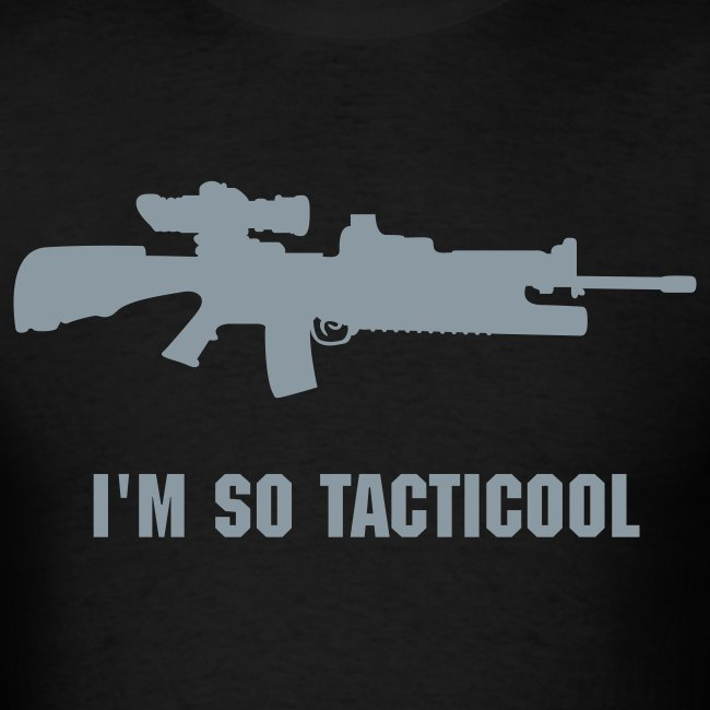 I'm so tacticool AR15