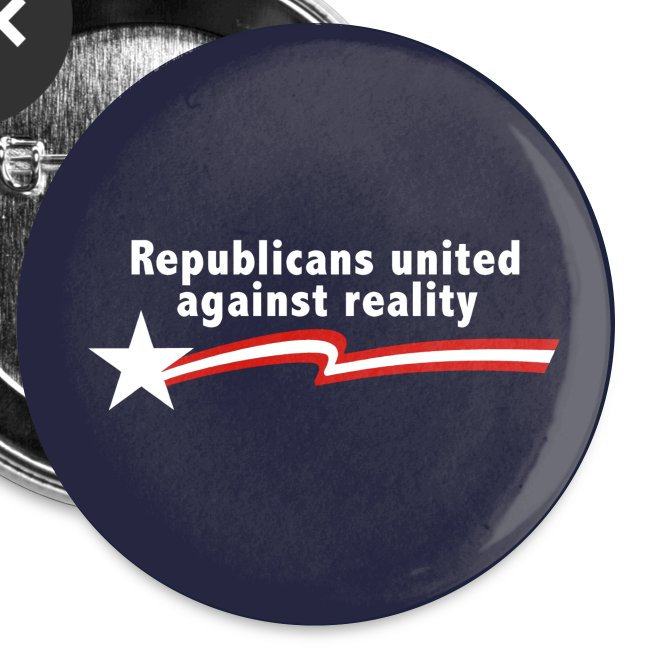 Republicans United Against Reality