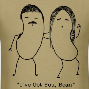 I Got You, Bean - Men's T-Shirt