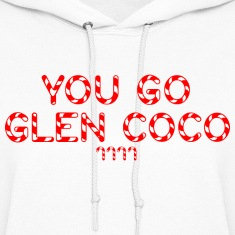 "GIRLS: Mean Girls ""You Go Glen Coco' Hoodie"