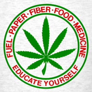 Fuel, Paper, Fiber, Food, Medicine - CANNABIS T-Shirts - Men's T-Shirt