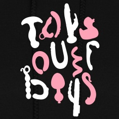 Toys over boys [2] Hoodies
