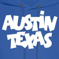 Design ~ Austin Texas Hoodie