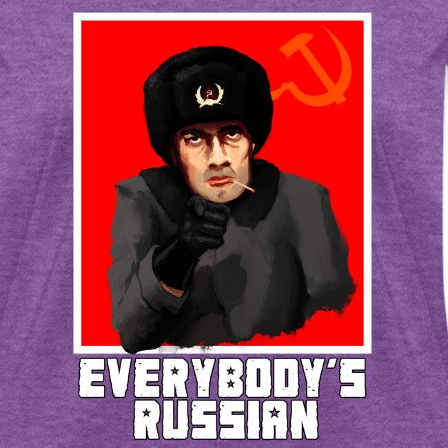 Everybody's Russian!