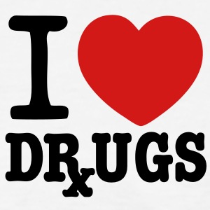 I Love Drugs Women's T-Shirts - Women's T-Shirt
