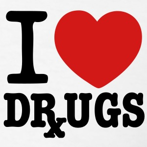 I Love Drugs T-Shirts - Men's T-Shirt
