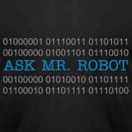 Design ~ Ask Mr. Robot Binary