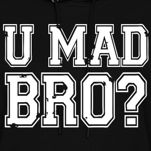 U Mad Bro? Hoodies - stayflyclothing.com  - Women's Hoodie