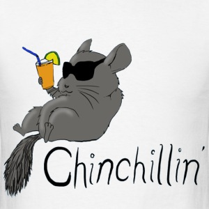 Chinchillin T-Shirts - Men's T-Shirt