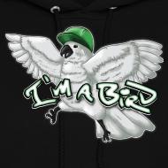 Design ~ I'M A BIRD Hoodie (Women)