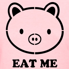 Eat Me Pig VECTOR Women's T-Shirts